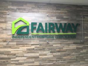 fairway mortgage interior frosted acrylic sign